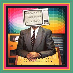Future Rootz Radio Broadcast ((08/27/15))