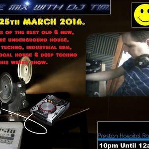 In The Mix With DJ Tim - Friday 25th March 2016 - (PHR) Preston Hospital Radio