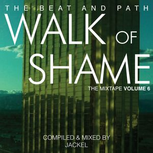 Walk of Shame - The Mixtape - Volume Six