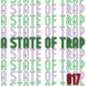 A State Of Trap: Episode 17