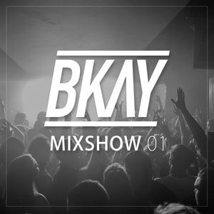 B-KAY - B-KAY Mixshow (Current Hip Hop and R&B)