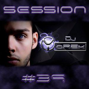 SESSION #39 ELECTRO-HOUSE (DJ YOREK)