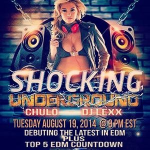 Shocking Underground With Freestyle Chulo And Dj Lexx 8-19-14