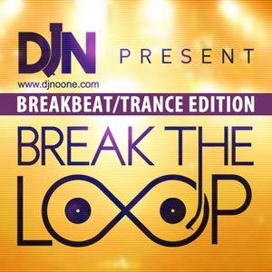 DJ Noone - Break The loop - TRANCE EDITION - 18.01.2013