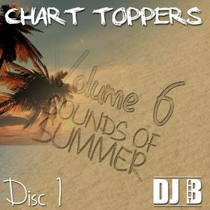 Chart Toppers: Volume 6, Disc One (Sounds of Summer)