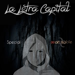 LALETRACAPITAL PODCAST - CAPÍTULO 16 bis - SPECIAL INTERVIEW WITH AEON SABLE