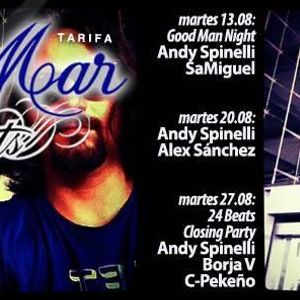 Andy Spinelli 24 Beats Tuesdays Show Closing Party @ Cafe del Mar