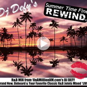 Summer Time Fine Rewind DJ DEFY R&B Mix