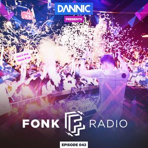 Dannic presents Fonk Radio 042