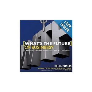 Brian Solis- Author WTF, Digital Analyst New Media