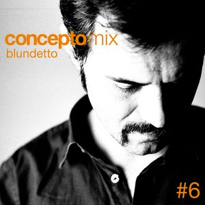 Concepto MIX #6 Blundetto