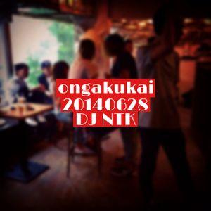 DJ NTK ongakukai 20140628