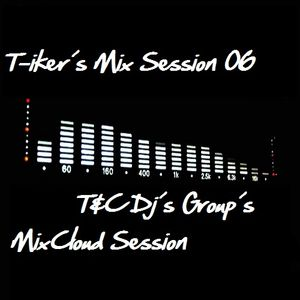 T-iker´s Mix Session 06