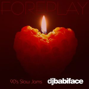 FOREPLAY 90'S SLOW JAMS