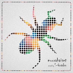 DJ S-Quadro - Muurahaiset [MOODs project]