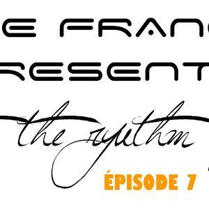 Let's the rythm play ! Épisode 7 by Brice François
