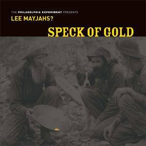 Lee Mayjahs? - Speck Of Gold