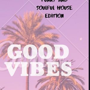 Dj Suave Presents The Soulful Funky Vibe