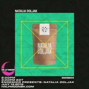 Endemico Presents: Natalia Doljak - 7.15.2019