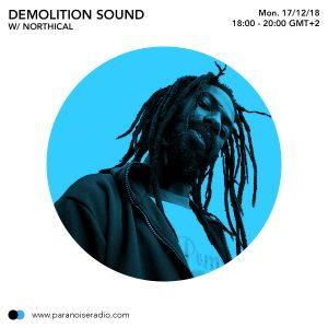 Demolition Show #07  - Northical - 17/12/18