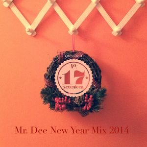 Mr Dee  - New Year Mix 2014 (iSession Numba 17)