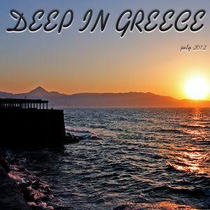 Deep In Greece [July 2012]