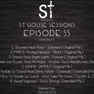 """ St House Sessions "" Episode 55"