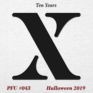 PFU #043: HALLOWEEN 2019