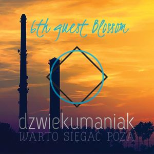 6th guest Blossom (dzwiekumaniak.pl guest mix/podcast)