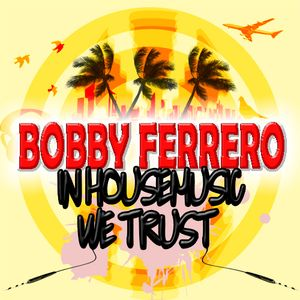 Marcel Fermier & Bobby Ferrero - May 2012 Hotmix