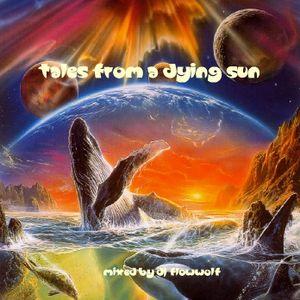 DJ FlowWolf - Tales From A Dying Sun