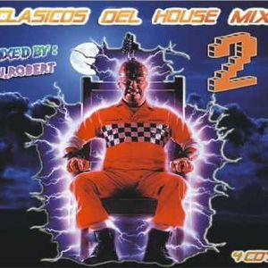 Dj. Robert – Clasicos Del House Mix Vol.2