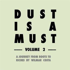 DAZEDCAST 007 - Dust is a Must vol.2 by Wilmar Costa