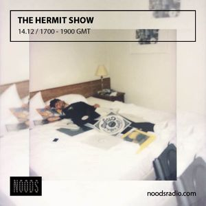 The Hermit Show: 14-12-16