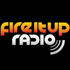 FIUR81 / Fire It Up Radio - Show 81