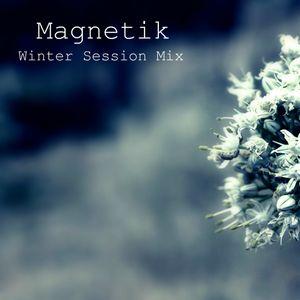 Magnetik - Winter Session Mix