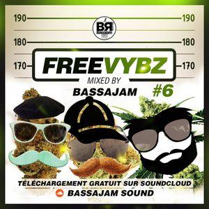 FREE VYBZ #6 mixcd by BASSAJAM SOUND