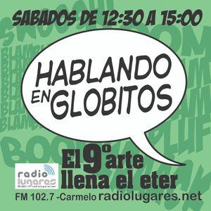 Hablando en Globitos 406 - Post Montevideo Comics 2017