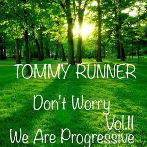 Runner DJ - We Are Progressive - Don't Worry