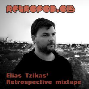 RETROPOD013 - Elias Tzikas' Retrospective mixtape (Feb 2013)