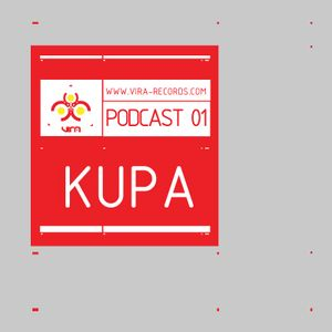 VIRA PODCAST 01. MIXED BY KUPA.