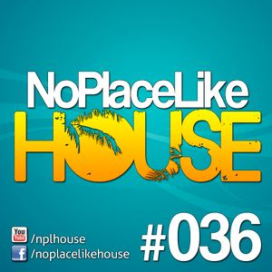 No Place Like House #036