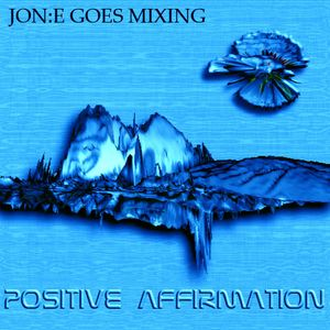 JGM327: POSITIVE AFFIRMATION disc two (2013)