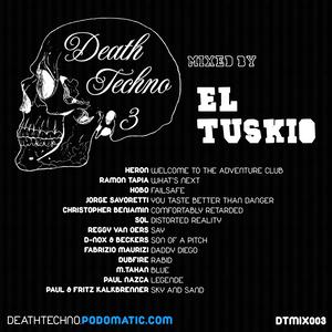 DTMIX003 - El Tuskio [Sunderland, ENGLAND]
