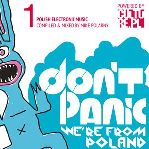 Don't Panic - We're From Poland - Electronic vol. 1