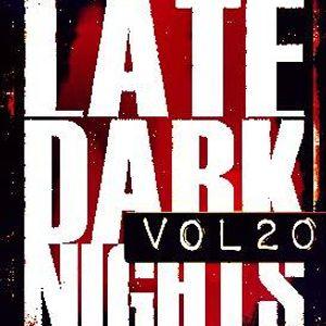 Late. Dark. Nights. Vol.20