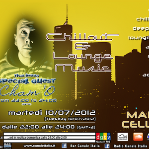 "Bar Canale Italia - Chillout & Lounge Music - 10/07/2012 - Special Guest CHAM'O ""Yellow Session"""