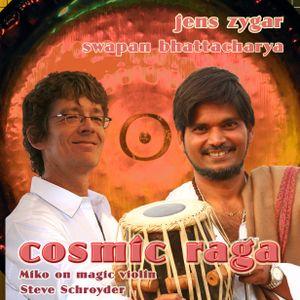 Cosmic Raga live feat. Swapan Bhattacharya