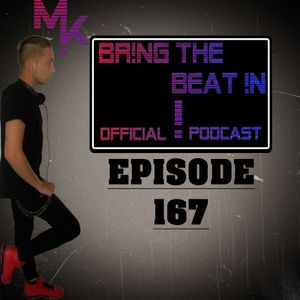 BR!NG THE BEAT !N Official Podcast [Episode 167]