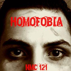 NMC #121 - Homofobia